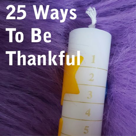 25 Ways To Be Thankful