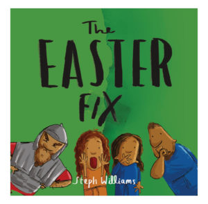 The Easter fix small book for under 5s by the Good Book Company