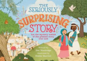 The seriously surprising story book cover - great rhyming story of the road to Emmaus