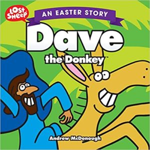 children's Easter story book with the story told from the perspective of two donkeys who encounter Jesus