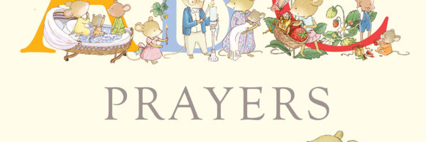 simple prayer for young children and their carers