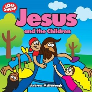 lost sheep book about Jesus and the children blessing